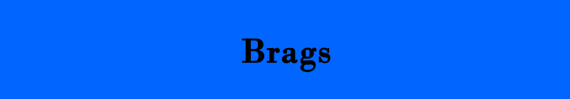 Brags